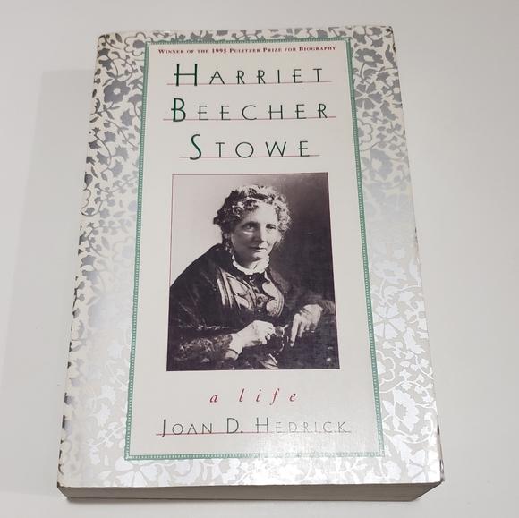 """Harriet Beecher Stowe: a life"" by Joan D. Hedrick"